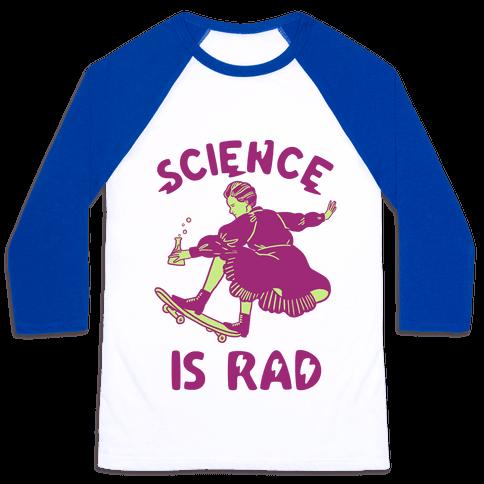 Science Is Rad (Marie Curie) Baseball Tee