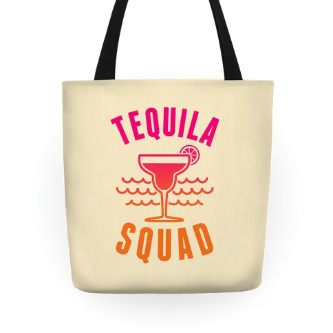 Tequila Squad Tote