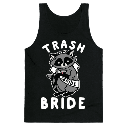 Trash Bride Raccoon Bachelorette Party Tank Top