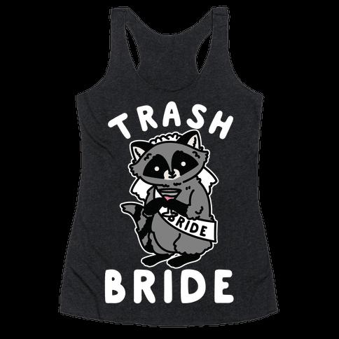 Trash Bride Raccoon Bachelorette Party Racerback Tank Top
