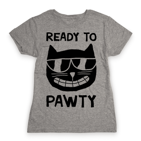 Ready To Pawty Womens T-Shirt
