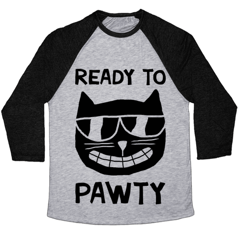 Ready To Pawty Baseball Tee