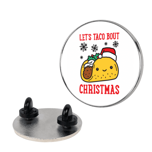 Let's Taco Bout Christmas pin