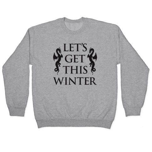 Let's Get This Winter Pullover