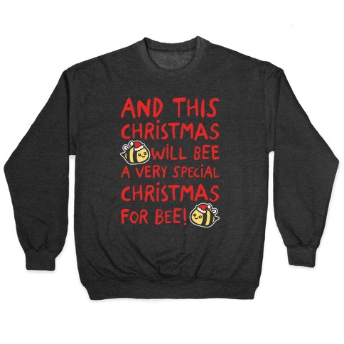 This Christmas Will Bee Parody White Print Pullover