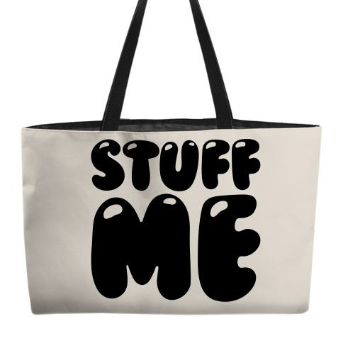 Stuff Me Accessory Bag Weekender Tote