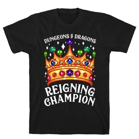 Dungeons & Dragons Reigning Champion Mens/Unisex T-Shirt