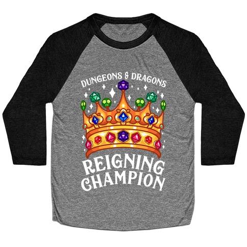 Dungeons & Dragons Reigning Champion Baseball Tee