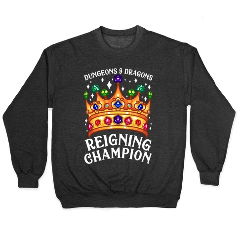 Dungeons & Dragons Reigning Champion Pullover