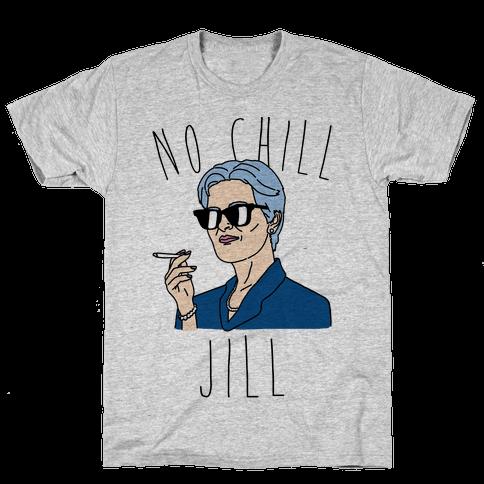 No Chill Jill Mens T-Shirt