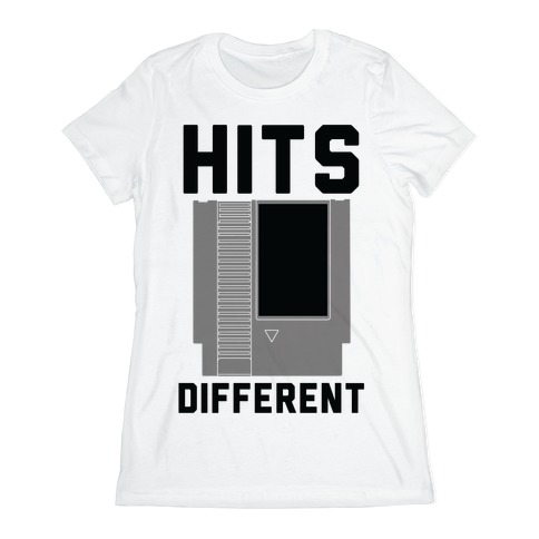 Hits Different Game Cartridge  Womens T-Shirt