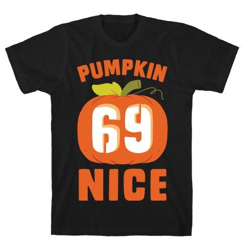 Pumpkin Nice T-Shirt