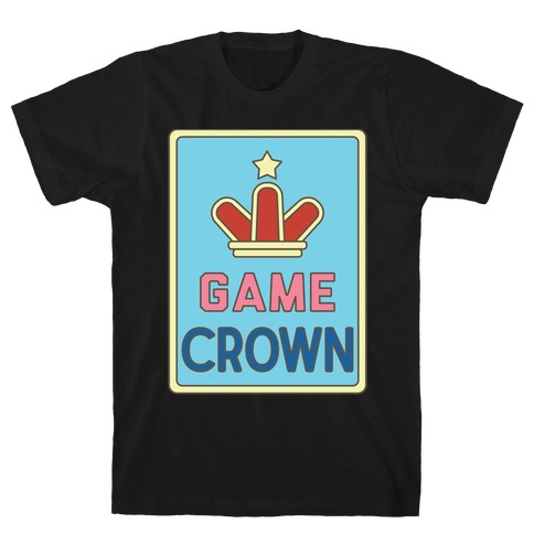 Game Crown Mens T-Shirt
