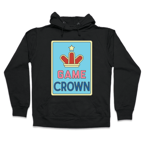 Game Crown Hooded Sweatshirt