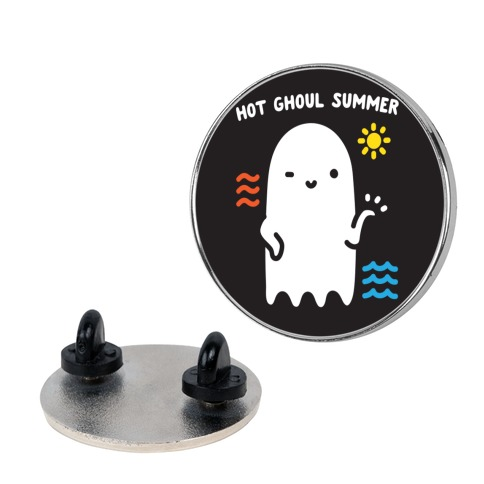 Hot Ghoul Summer Pin