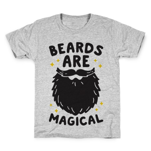 Beards Are Magical Kids T-Shirt