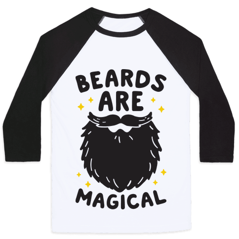 Beards Are Magical Baseball Tee