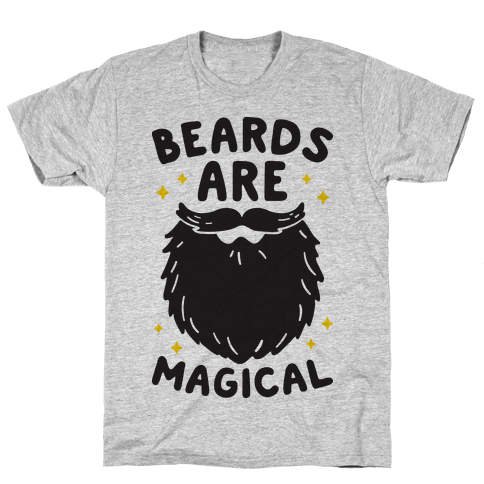 Beards Are Magical Mens T-Shirt