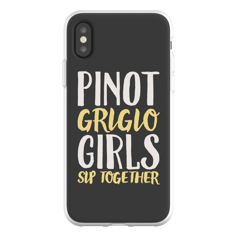 Pinot Grigio Girls Sip Together Phone Flexi-Case