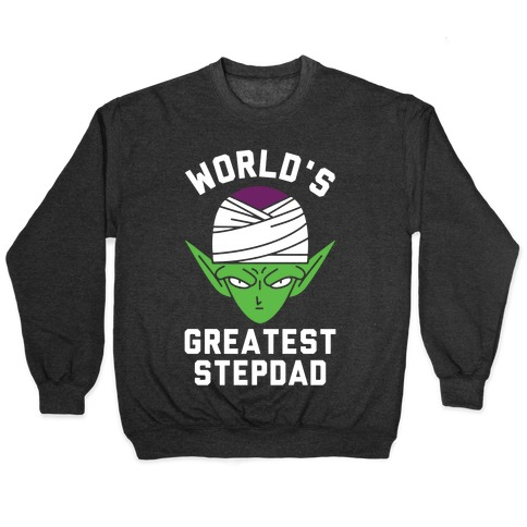 World's Greatest Stepdad Piccolo Parody Pullover