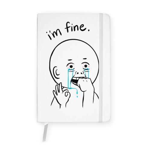 I'm Fine  Notebook