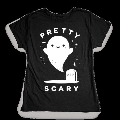 Pretty Scary Womens T-Shirt