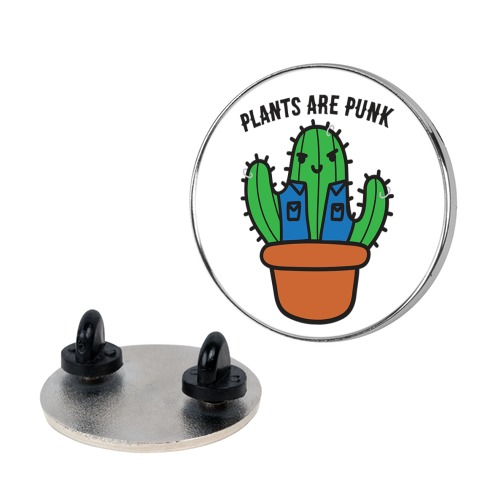 Plants Are Punk Pin