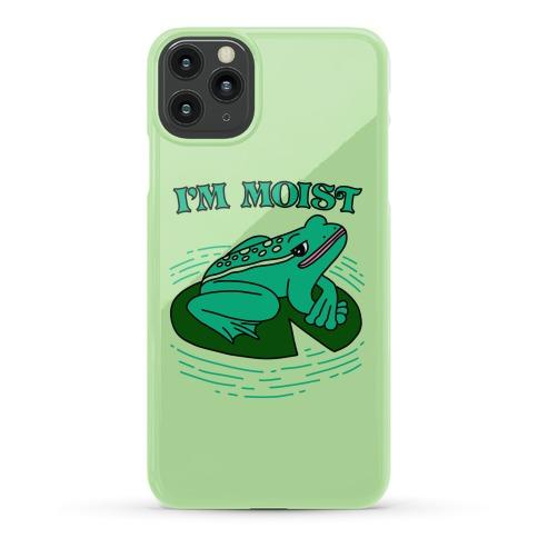 I'm Moist Frog Phone Case