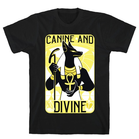 Canine and Divine T-Shirt