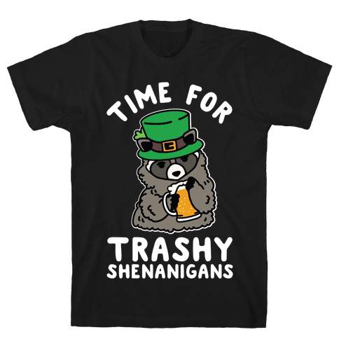 Time For Trashy Shenanigans Racoon Mens/Unisex T-Shirt