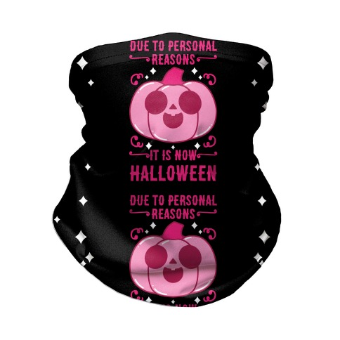 Due To Personal Reasons It Is Now Halloween Pumpkin (Pink) Neck Gaiter