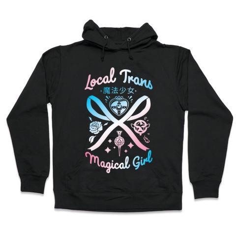 Local Trans Magical Girl Hooded Sweatshirt