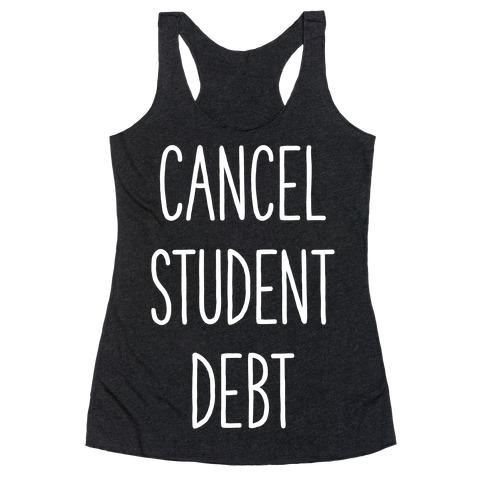 Cancel Student Debt Racerback Tank Top