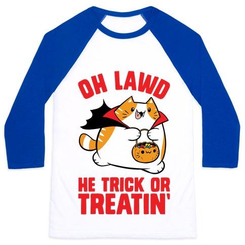 Oh Lawd He Trick Or Treatin' Baseball Tee