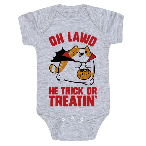 Oh Lawd He Trick Or Treatin' Baby Onesy