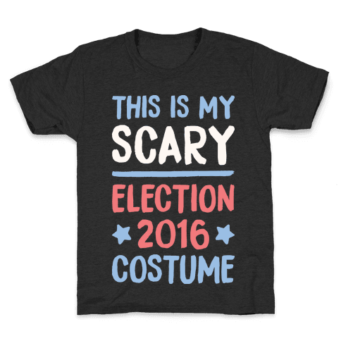 This Is My Scary Election 2016 Costume Kids T-Shirt