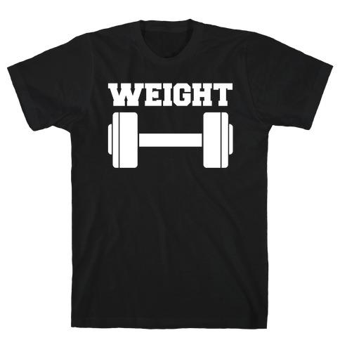 Weight Mates (1 of 2 pair) T-Shirt