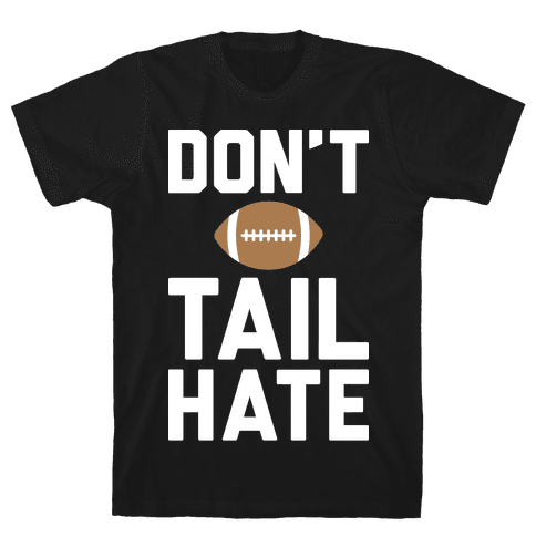 Don't Tail Hate (White) Mens T-Shirt