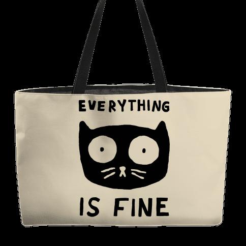 Everything Is Fine Cat Weekender Tote
