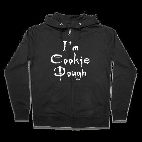 I'm Cookie Dough Zip Hoodie
