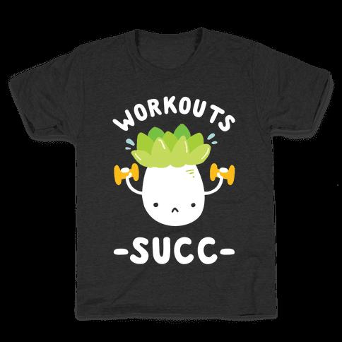 Workouts Succ Kids T-Shirt