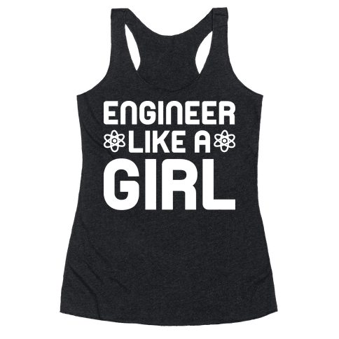 Engineer Like A Girl Racerback Tank Top