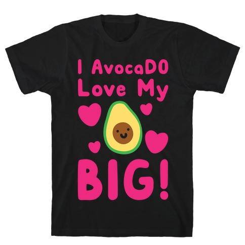 I Avocado Love My Big White Print T-Shirt