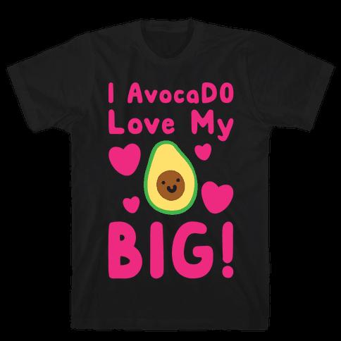 I Avocado Love My Big White Print Mens T-Shirt