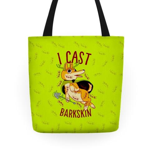 I Cast Barkskin Tote