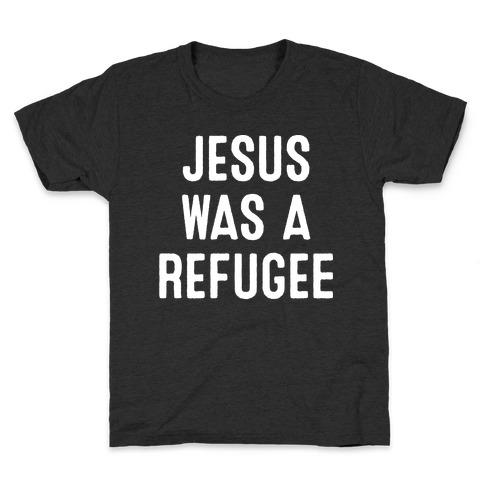 Jesus Was A Refugee Kids T-Shirt