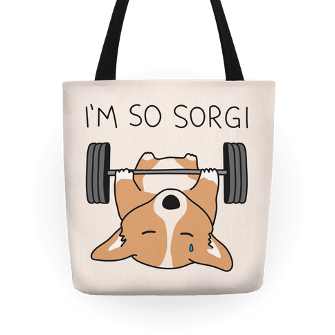 I'm So Sorgi Corgi Tote
