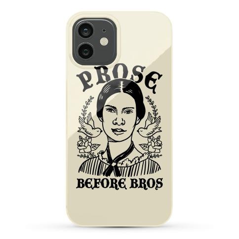 Prose Before Bros Phone Case
