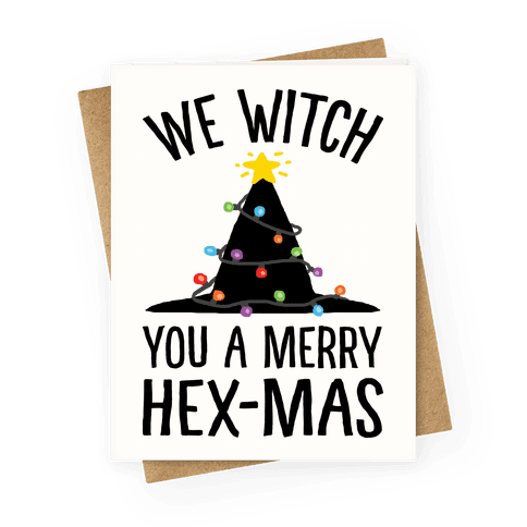 We Witch You A Merry Hex-mas Greeting Card