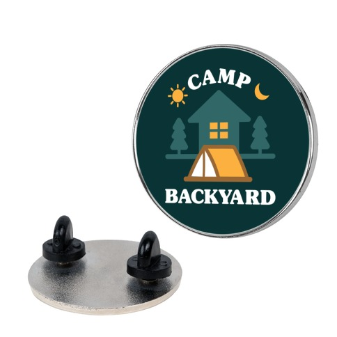 Camp Backyard Pin